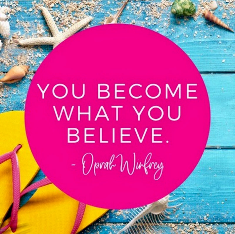 Become What You Believe