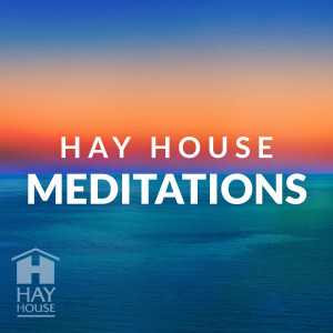 Hay House Meditations Podcast