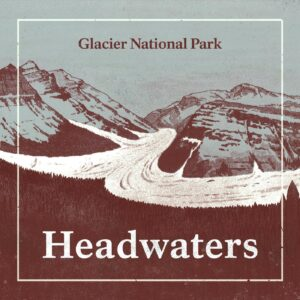 Headwaters, an NPS Podcast